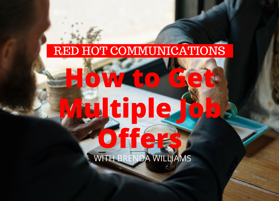 How to Get Multiple Job Offers